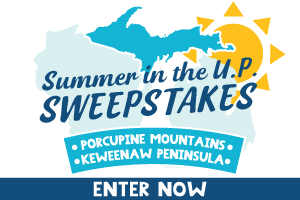 Summer in the UP Sweepstakes
